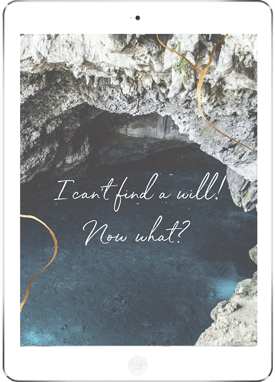 Free download - I Can't Find a Will – Now What?