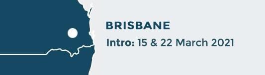 Brisbane Intro Dates